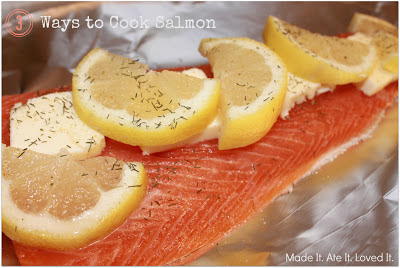 My 3 favorite ways to cook Salmon