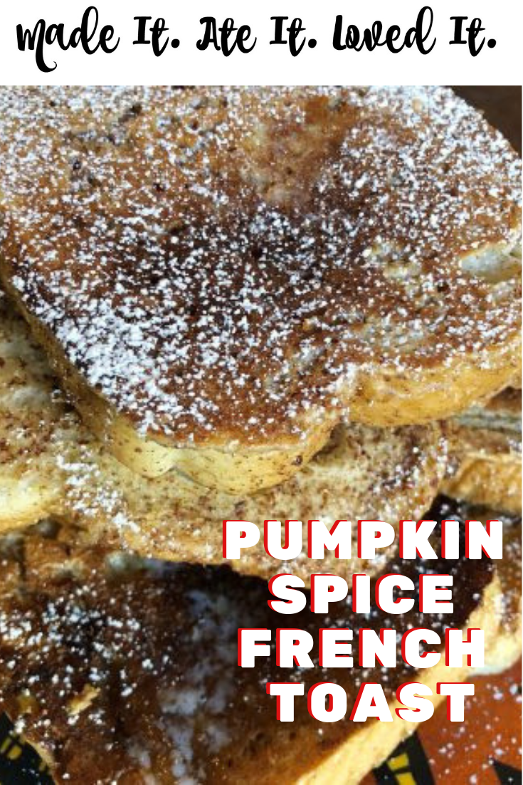 It is fall which means, give me all the pumpkin pie recipes, pumpkin spice recipes, and straight pumpkin recipes #madeitateitlovedit #fallrecipes #frenchtoast #breakfastfood
