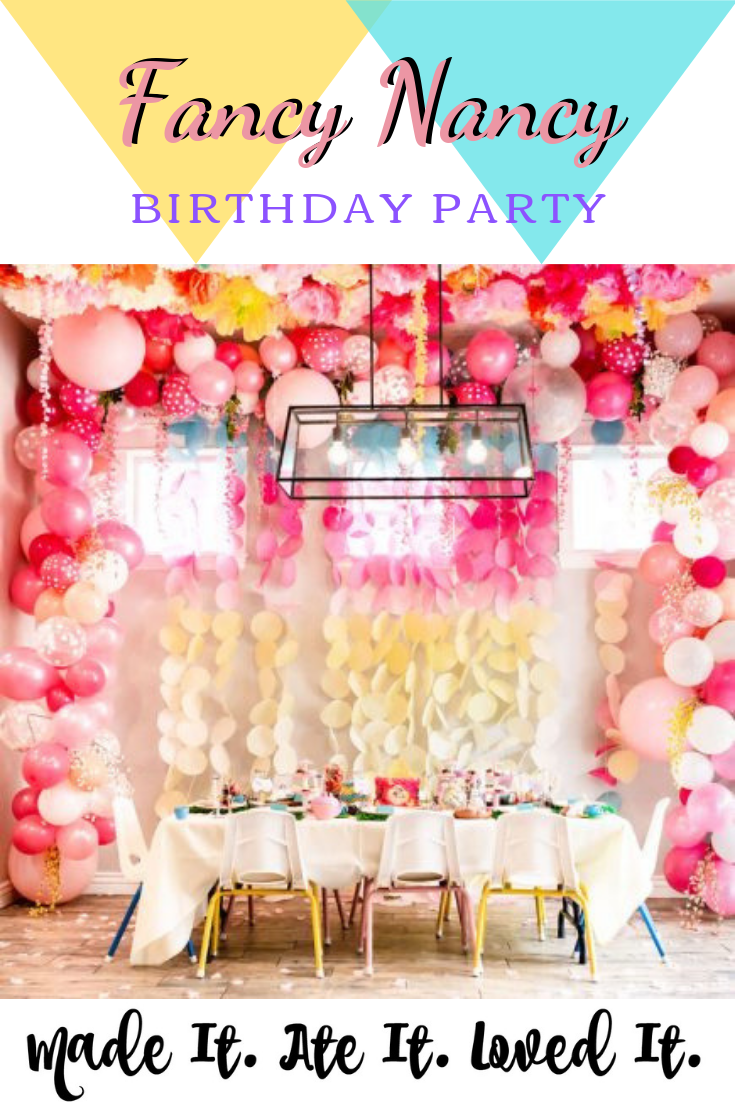 Fancy Nancy Birthday Party How to throw the perfect Fancy Nancy Party #fancynancy #partyplanning #madeitateitlovedit